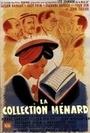 Фільм «La collection Ménard» (1944)
