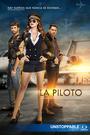 Серіал «Пилот» (2017 – 2018)