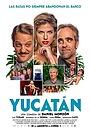 Фільм «Юкатан» (2018)