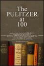 Фільм «The Pulitzer at 100» (2016)