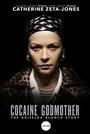 Фільм «Крёстная мать кокаина» (2017)