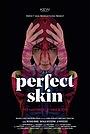 Фільм «Идеальная кожа» (2018)
