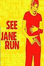 Фильм «Смотри, Джейн убежала» (2001)