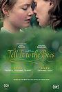 Фильм «Расскажи это пчёлам» (2018)