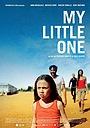 Фильм «My Little One» (2019)