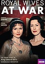 Фільм «Royal Wives at War» (2016)