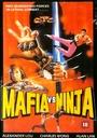 Фільм «Мафия против ниндзя» (1985)
