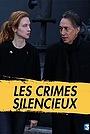 Фильм «Молчаливые преступления» (2017)