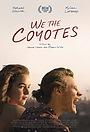 Фильм «Мы, койоты» (2018)
