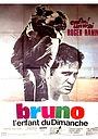 Фильм «Бруно, воскресный ребёнок» (1969)