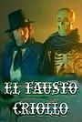 Фільм «El Fausto criollo» (1979)