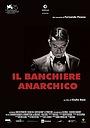 Фильм «Il banchiere anarchico» (2018)