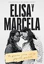 Фільм «Еліса і Марчела» (2019)