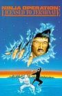 Фільм «Операция ниндзя: Лицензия на уничтожение» (1987)