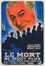 Фильм «Мертвые большего не требуют» (1943)