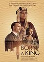 Фільм «Родившийся королём» (2019)