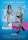 Фильм «Si Yo Fuera Tú» (2018)