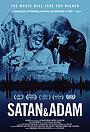 Фильм «Сейтан и Адам» (2018)