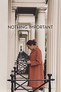 Фільм «Ничего важного» (2018)