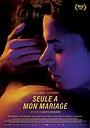 Фильм «Одна на собственной свадьбе» (2018)