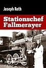Фільм «Центральная станция Фаллмерайер» (1976)