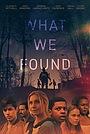 Фільм «Что мы нашли» (2020)