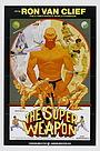 Фильм «The Super Weapon» (1976)