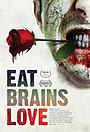 Фильм «Ешь, мозги, люби» (2019)