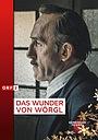 Фильм «Das Wunder von Wörgl» (2018)