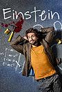 Сериал «Эйнштейн» (2017 – 2019)