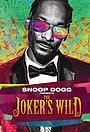 Сериал «Snoop Dogg presents the Joker's Wild» (2017 – ...)