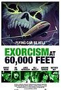 Фильм «Экзорцизм на высоте 60,000 футов» (2019)