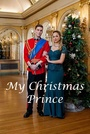 Фільм «Мой рождественский принц» (2017)