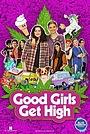 Фільм «Хорошие девочки уходят в отрыв» (2018)