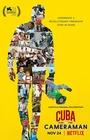 Фильм «Куба и кинооператор» (2017)