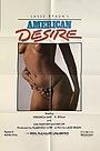 Фільм «American Desire» (1981)