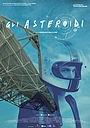 Фильм «Gli asteroidi» (2017)
