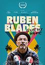 Фільм «Ruben Blades Is Not My Name» (2018)