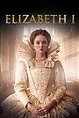 Серіал «Елизавета I и ее враги» (2017)