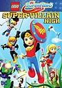 Мультфільм «Lego DC: Супердевочки. Школа Суперзлодеев» (2018)