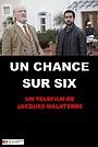 Фильм «Une chance sur six» (2018)
