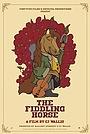 Фільм «The Fiddling Horse» (2019)