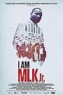 Фільм «I Am MLK Jr.» (2018)