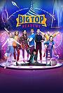 Серіал «Big Top Academy» (2018)