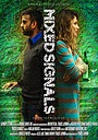 Фільм «Mixed Signals» (2018)