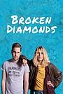 Фільм «Разбитые бриллианты» (2021)