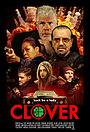Фільм «Кловер» (2020)