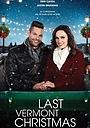 Фільм «Последнее Рождество в Вермонте» (2018)