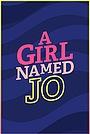Серіал «Девочка по имени Джо» (2018 – 2019)