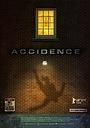 Фільм «Accidence» (2018)